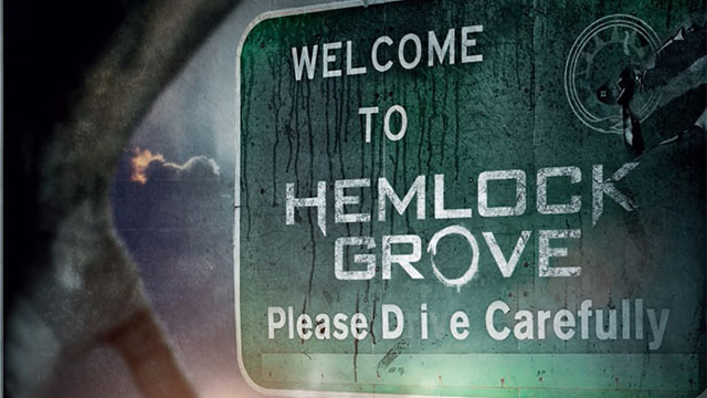 What I'm Watching: Hemlock Grove anyone?