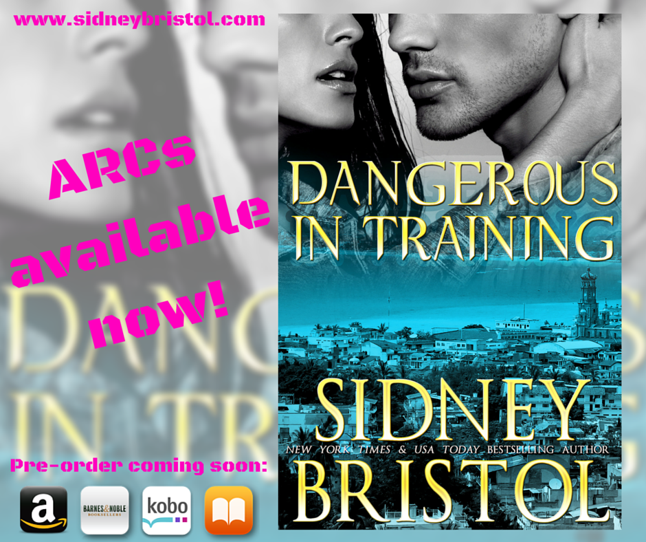 Dangerous in Training (Aegis Group 2) ARCs available soon!