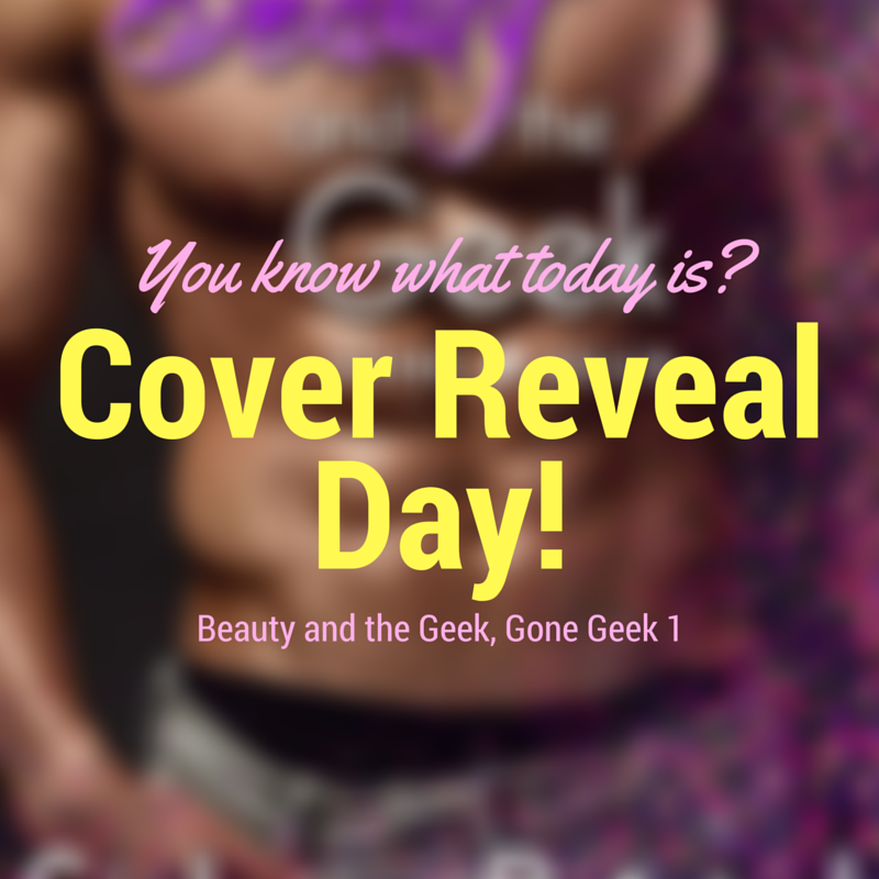 Cover Reveal & Pre-order for Beauty and the Geek!