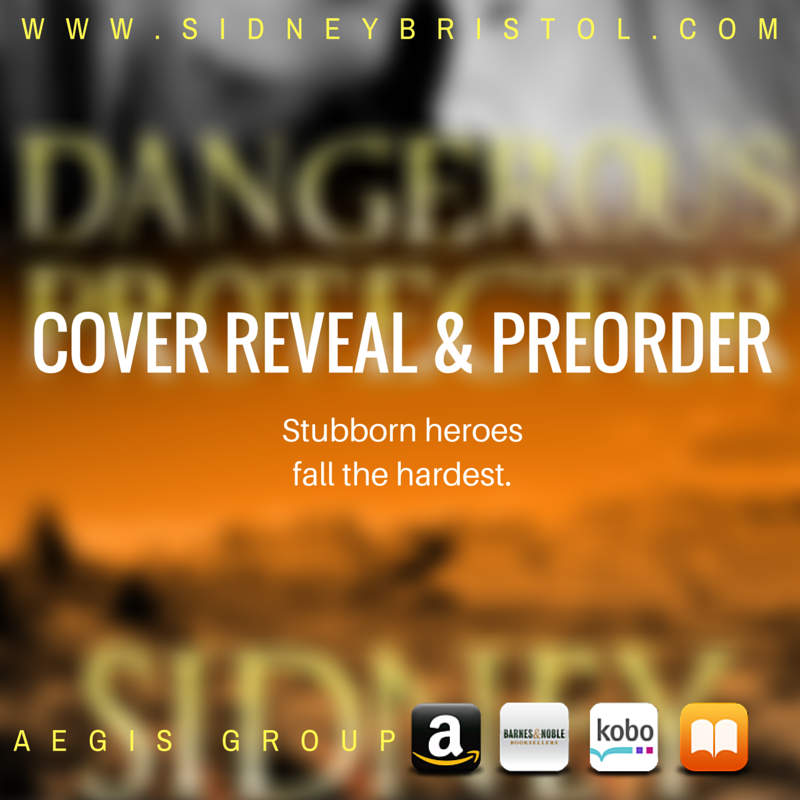 DANGEROUS PROTECTOR cover reveal & pre-order!