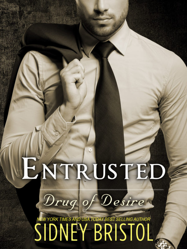 Entrusted: Drug of Desire