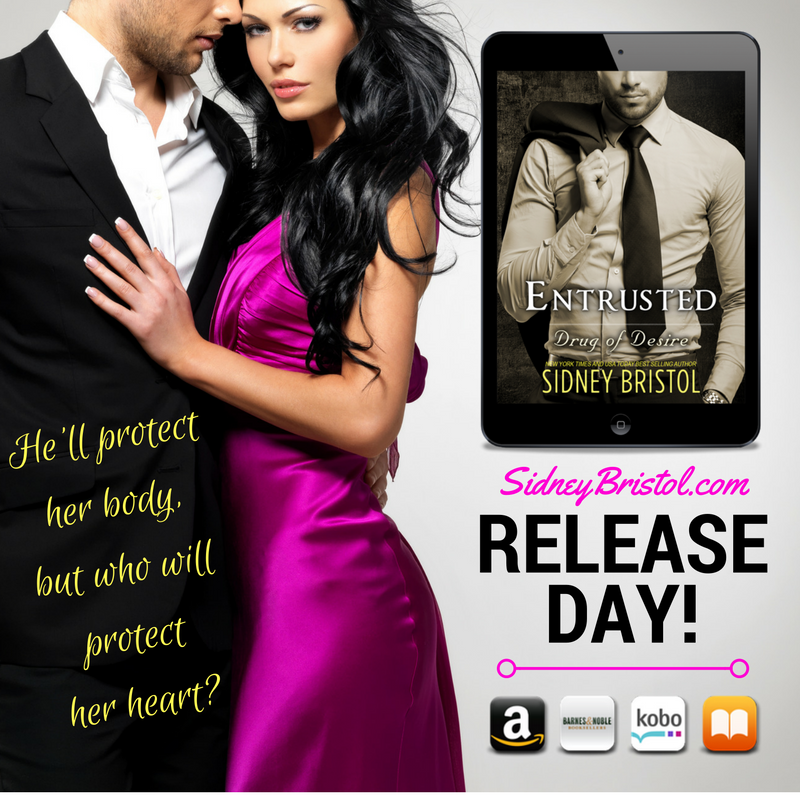 Entrusted: Drug of Desire is out in the wild!!