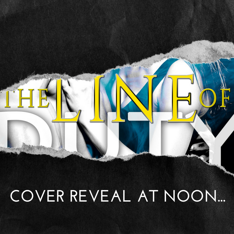 Cover Reveal for The Line of Duty!